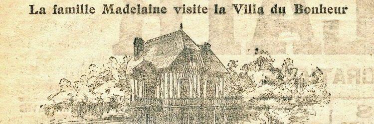 Louis Madelaine et la Villa du Bonheur